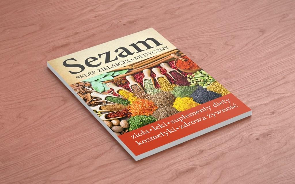 Najnowsza Realizacja! Ulotki dla Sezam – Sklepu zielarsko-medycznego